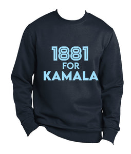 1881 for Kamala (Sweatshirt)
