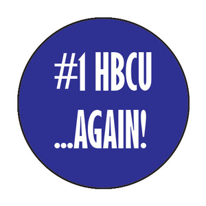 #1 HBCU...AGAIN! Button