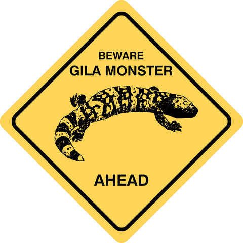 Beware Gila Monster Ahead