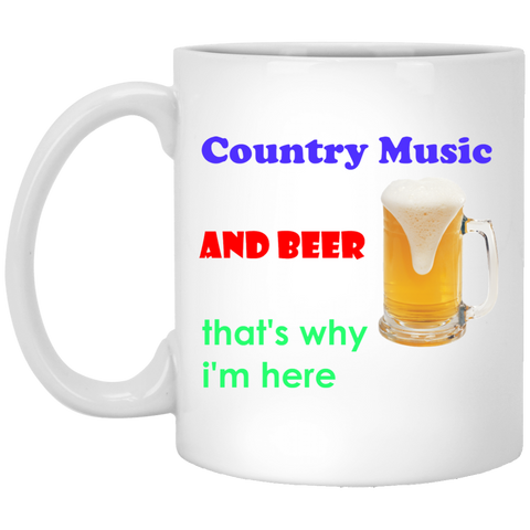 Country music & beer, that's why i'm here. White mug - babys-closet.com