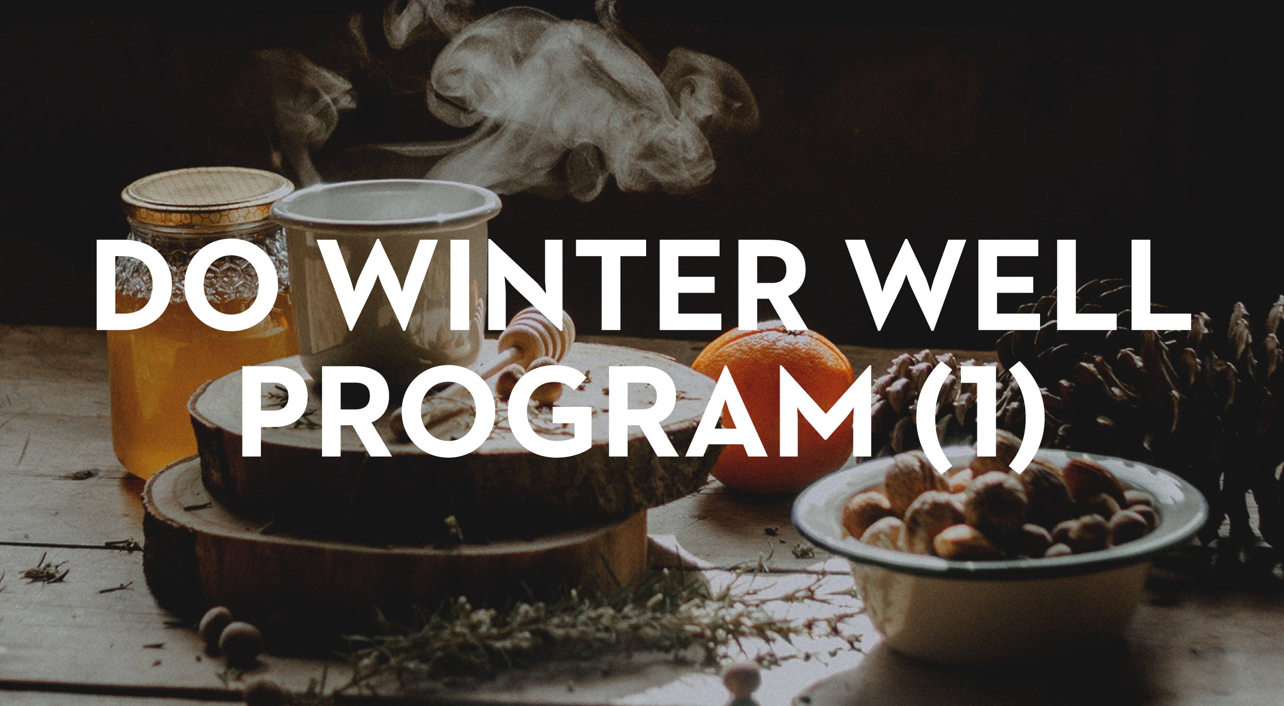 Do Winter Well Program 1