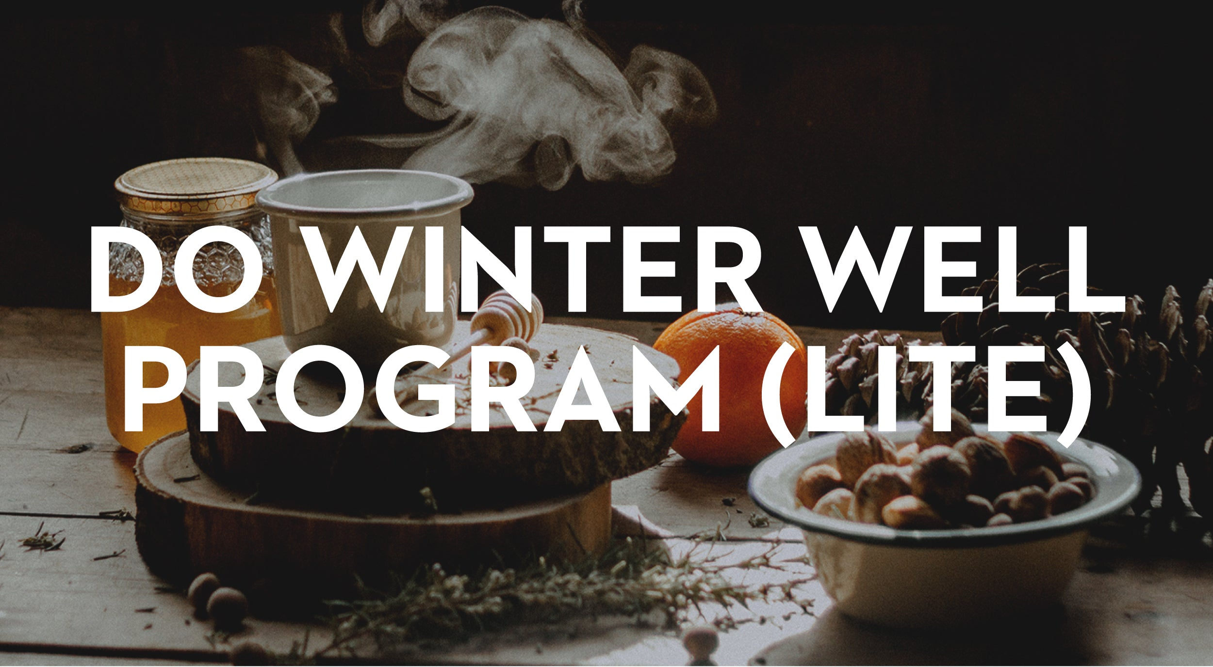 Do Winter Well LITE Program