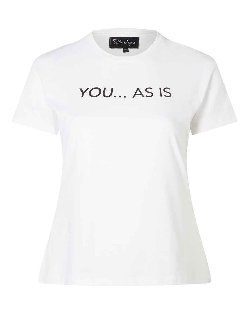 """You... As is"" T-Shirt"