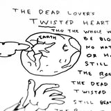"Daniel Johnston ""The Dead Lover's Twisted Heart"" Original Lyrics, 2014"