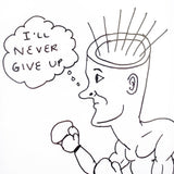 "Daniel Johnston ""I'll Never Give Up"" Hand Signed Print, 2014"