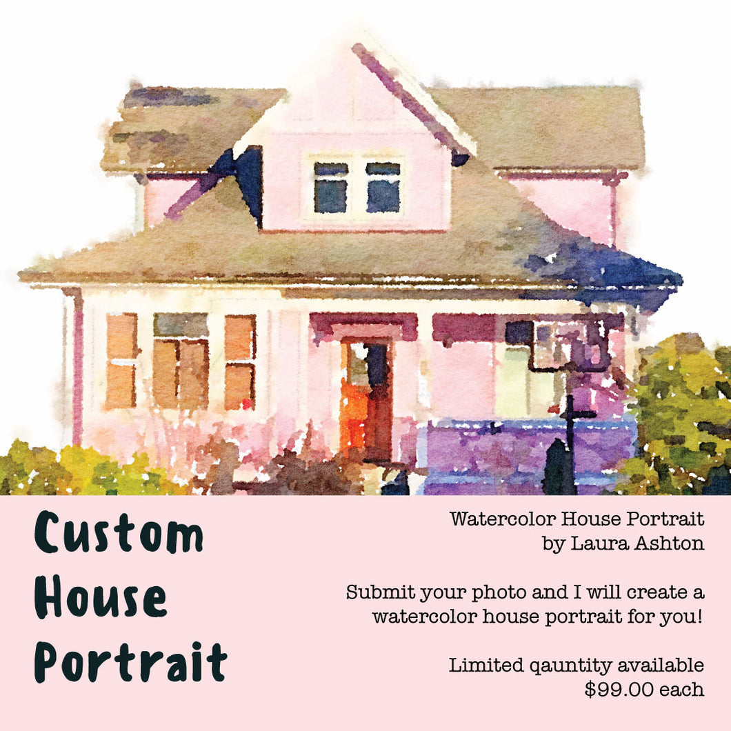 Custom $99.00 House Portrait (limited quantity available) Original Painting