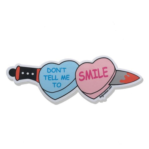 Lady No Brow Don't Tell Me to Smile Knife & Hearts Vinyl Sticker
