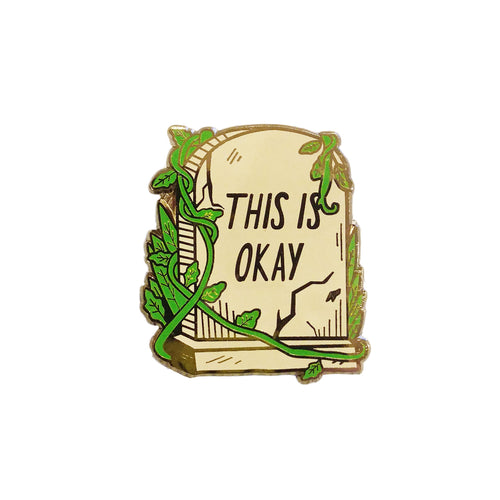 Jackie Lee This is Okay Gravestone Enamel Pin
