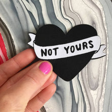 Not Your's Heart Patch
