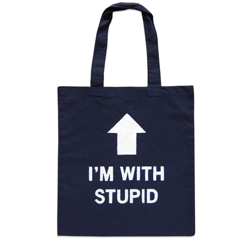 No Fun I'm with Stupid Tote Bag