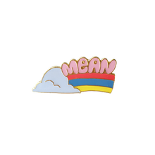 Tuesday Bassen Mean Rainbow Enamel Pin