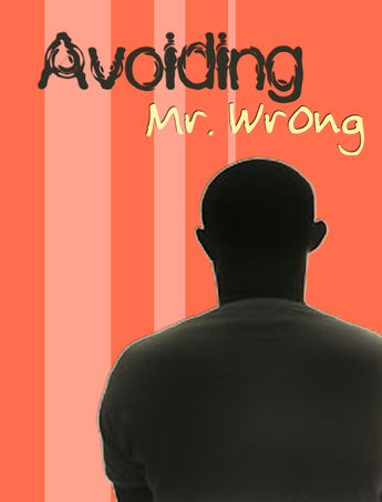 Avoiding Mr./Ms. Wrong