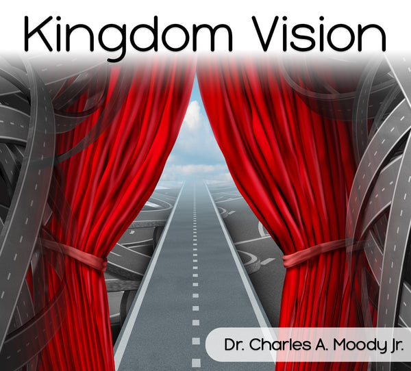 The Kingdom of God and Vision