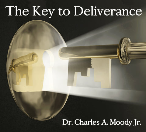 The Key to Deliverance