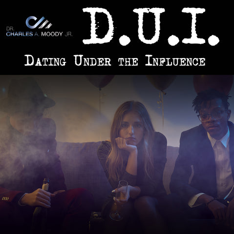 DUI - Dating Under the Influence Workbook