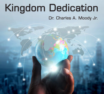 Kingdom Dedication