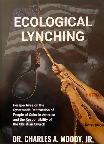 Ecological Lynching Book Pre-Sale