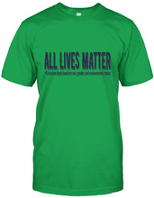 All Lives Matter- Exclusions Apply - AccessorTees