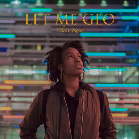 Let Me Glo - EP