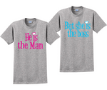 He is The Man But She's The Boss Couples T-Shirts