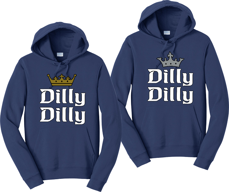 Dilly Dilly Couples Matching His and Hers Hoodie Sweatshirts