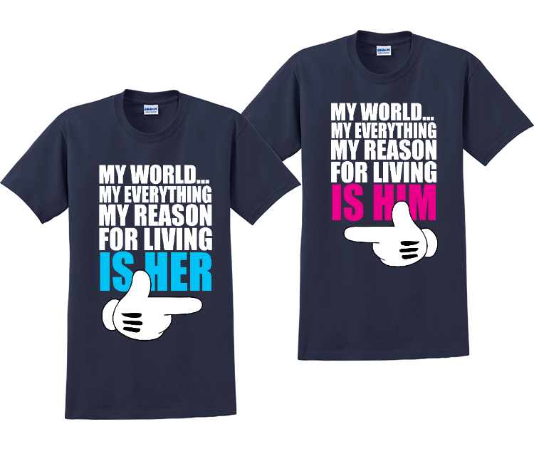 My World My Everything Is Her and Him Matching Couples T-Shirts