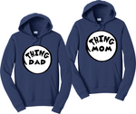 Thing Dad Thing Mom Couples Thing 1 and 2 Hoodies Matching Sweatshirts