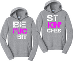 Best Fuckin Bitches Matching Best Friends BFF Hooded Sweatshirts
