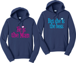 He is The Man  She is The Boss Hoodies Couples Matching Sweatshirts
