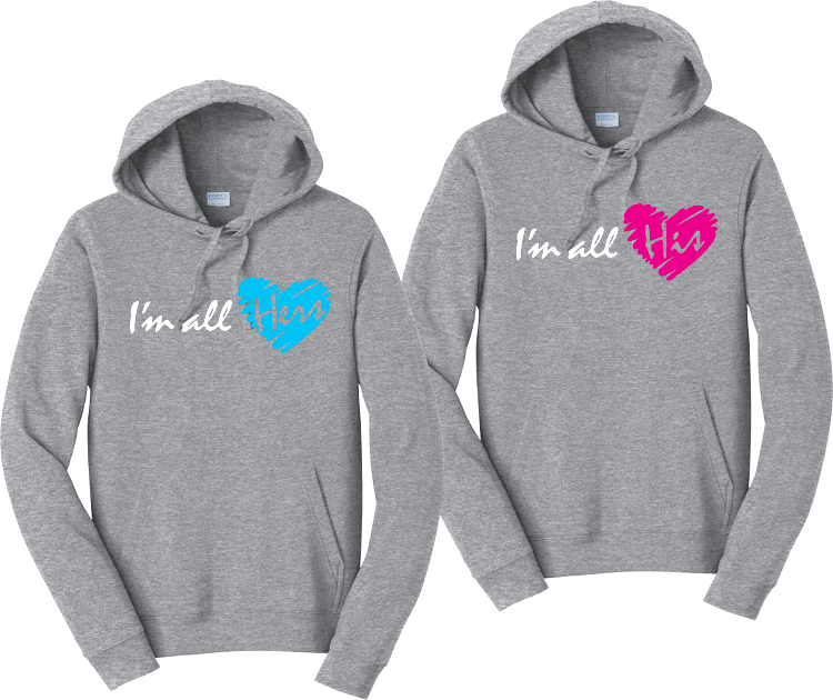 I'm all Hers I'm all His Hoodies Couples Matching Sweatshirts