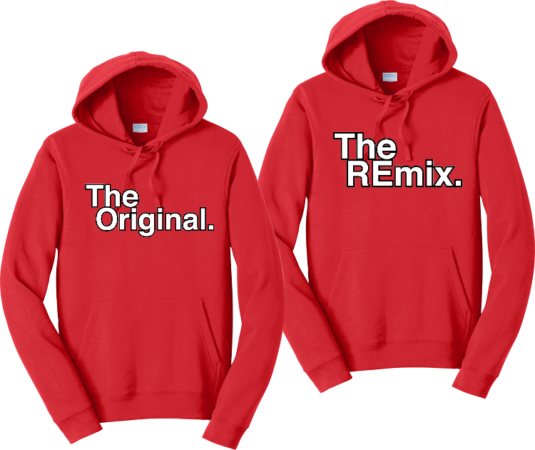The Original And The Remix... Couples Hoodies Matching Sweatshirts