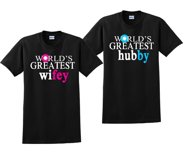World Greatest Wifey and Hubby Couples Matching T-Shirts
