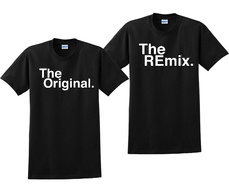 The Original And The Remix Couples Matching T-Shirts