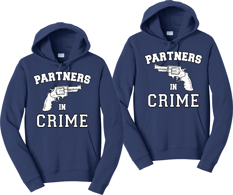 Partners In Crime Couples Hoodies Matching Sweatshirts