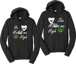 He Makes Me High And She Makes Me High Hoodies Couples Matching Sweatshirts