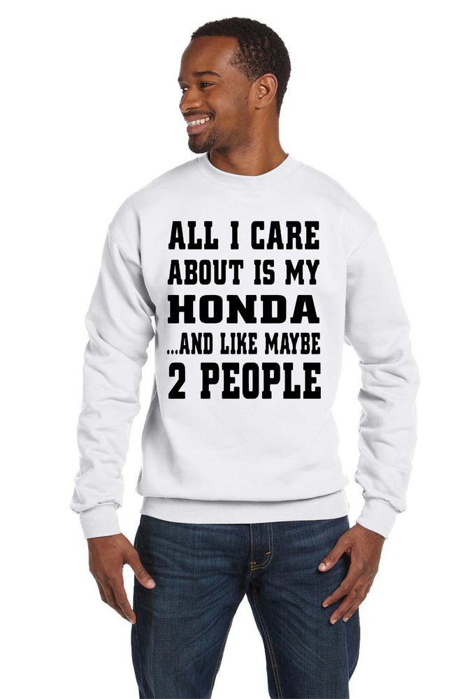 ALL I Care Honda Crew Neck Race Cars GTI VW Nissan Turbo Sweatshirt