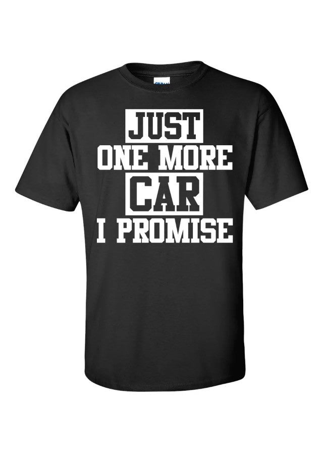 Just One More Car T-Shirt Mechanic Evo JDM Sti Turbo Race Cars Shirts