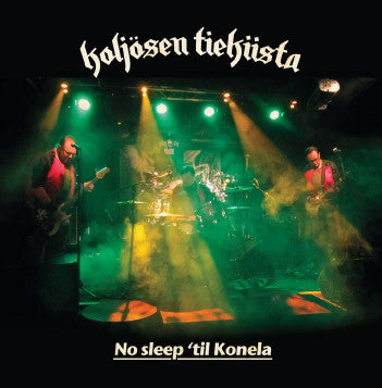 No sleep ´til Konela - LP | Koljosen Tiekiista | Longplay Music