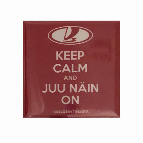 Keep calm and juu näin on - Magneetti | Koljosen Tiekiista | Longplay Music