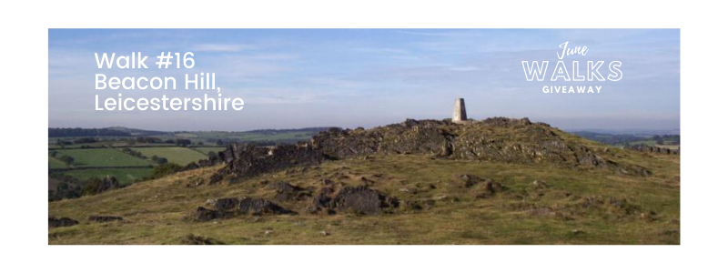 June Walks Giveaway: Beacon Hill, Leicestershire