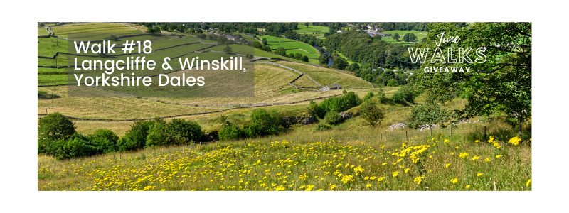 June Walks Giveaway: Langcliffe & Winskill, Yorkshire