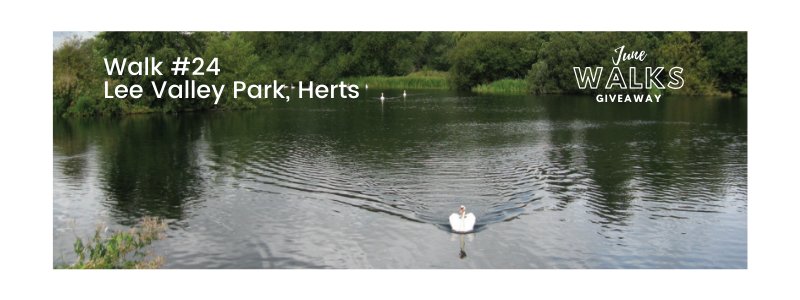 June Walks Giveaway: Lee Valley Park, Hertfordshire