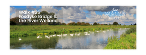 June Walks Giveaway: Fosdyke Bridge & the River Welland, Lincs