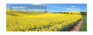 June Walks Giveaway: West Ilsley, The Ridgeway