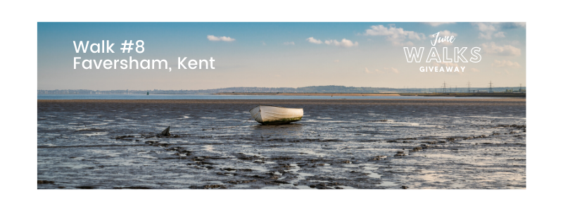 June Walks Giveaway: Faversham, Kent