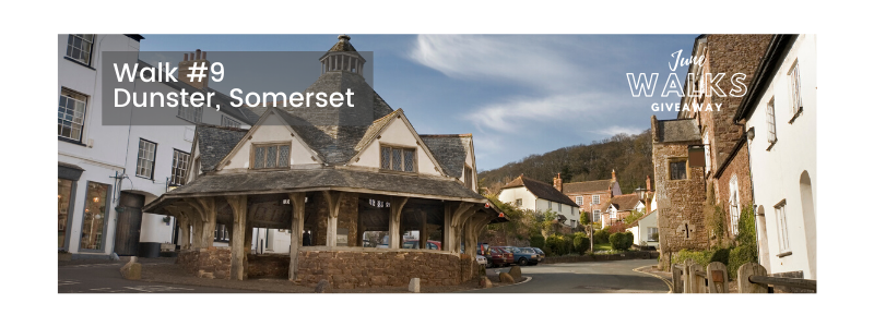 June Walks Giveaway: Dunster, Somerset