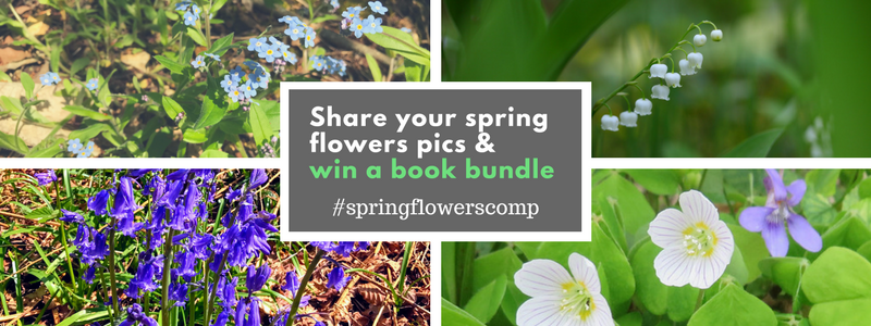 Competition! Share your photos of spring flowers, win a book bundle!