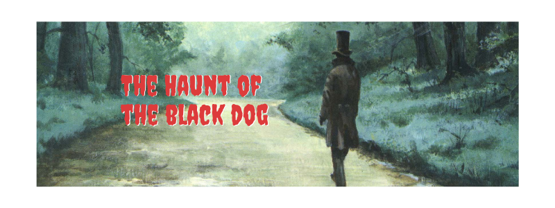 The Haunt of the Black Dog