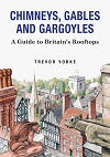 Chimneys, Gables & Gargoyles