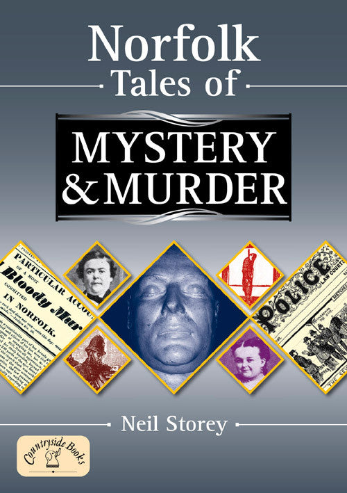 Norfolk Tales of Mystery & Murder book cover. A collection of local true stories and unsolved murders.